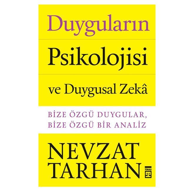 TİMAŞ / DUYGULARIN PSİKOLOJİSİ VE DUYGUSAL ZEKA
