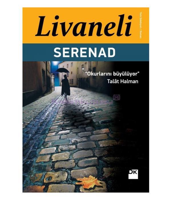 DOĞAN / SERENAD/ ZÜLFÜ LİVANELİ