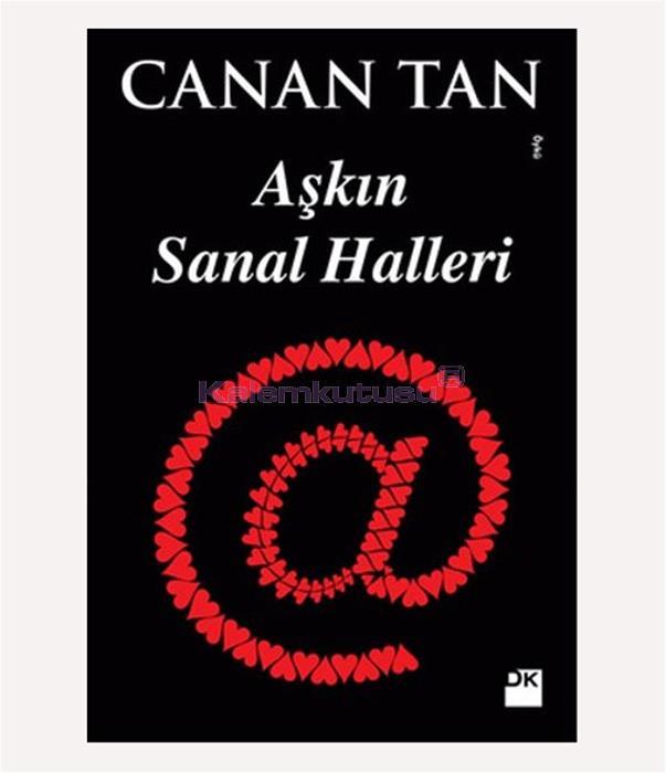 DOĞAN / AŞKIN SANAL HALLERİ / CANAN TAN