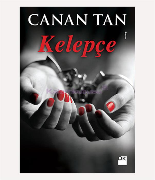 DOĞAN / KELEPÇE / CANAN TAN
