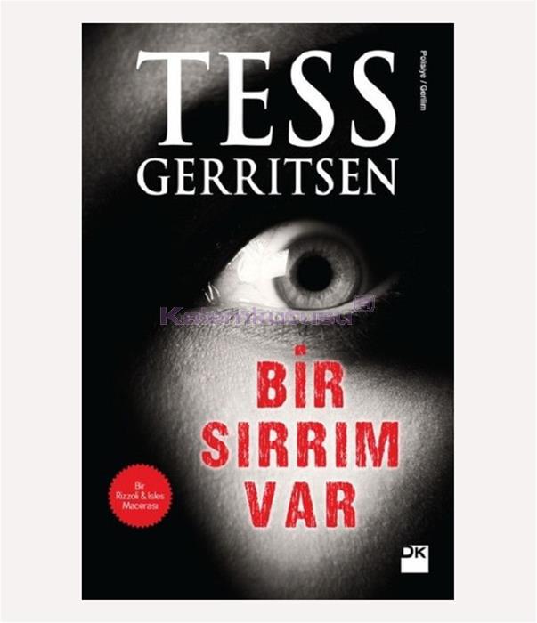 DOĞAN / BİR SIRRIM VAR / TESS GERRITSEN