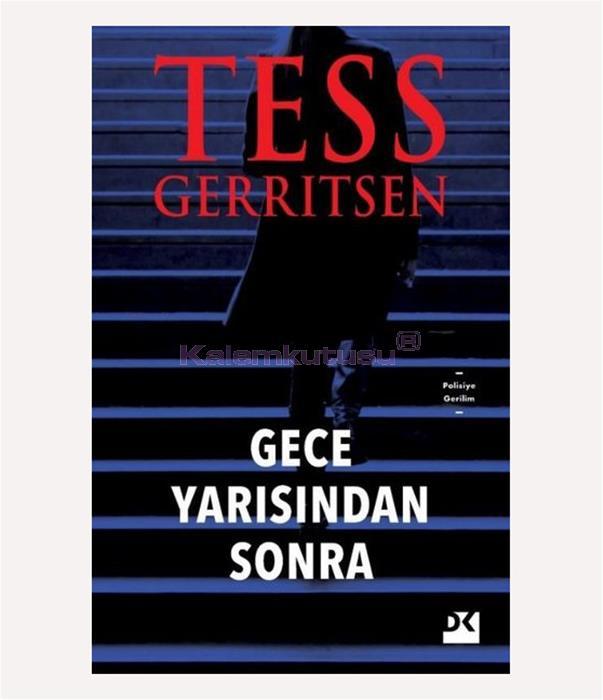 DOĞAN / GECE YARISINDAN SONRA / TESS GERRITSEN