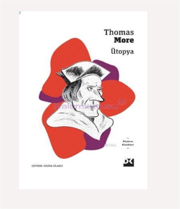 DOĞAN / ÜTOPYA / THOMAS MORE