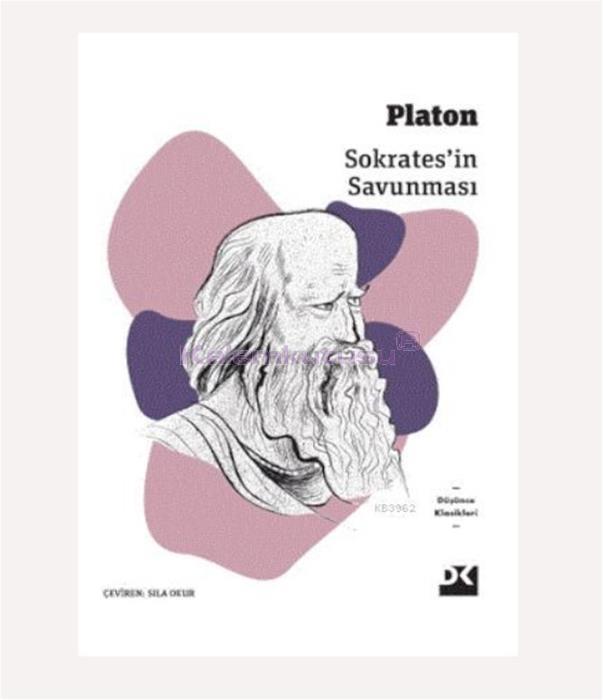 DOĞAN / SOKRATESİN SAVUNMASI / PLATON