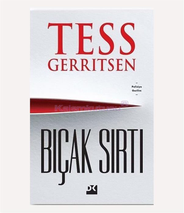 DOĞAN / BIÇAK SIRTI / TESS GERRITSEN