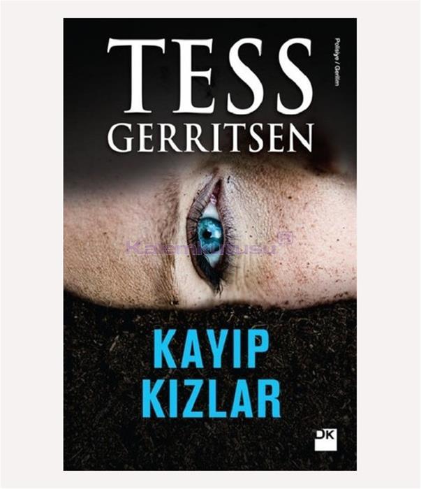 DOĞAN / KAYIP KIZLAR / TESS GERRITSEN