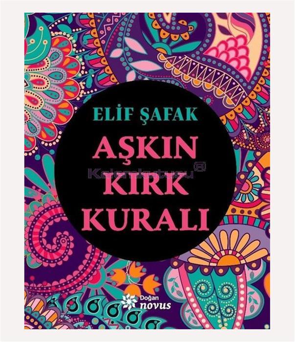 DOĞAN / AŞKIN KIRK KURALI / ELİF ŞAFAK