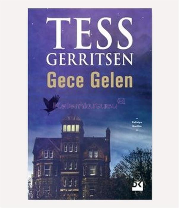 DOĞAN / GECE GELEN / TESS GERRITSEN