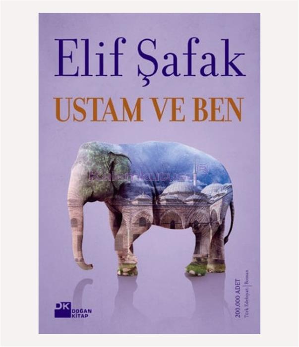 DOĞAN / USTAM VE BEN / ELİF ŞAFAK