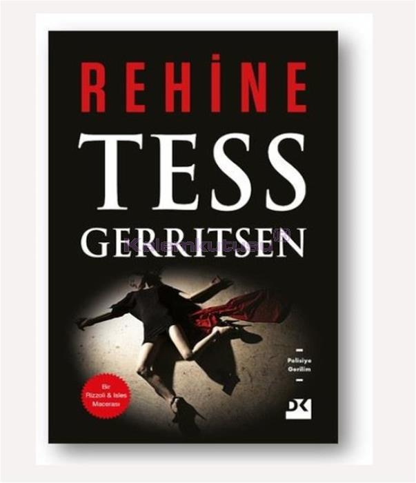 DOĞAN / REHİNE - TESS GERRITSEN