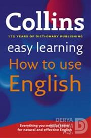 COLLİNS / COLLİNS EASY LEARNİNG HOW TO USE ENGLİS