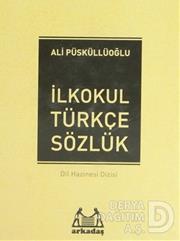 ARKADAŞ / İLKOKUL TÜRKÇE SÖZLÜK CİLTLİ 1-5.SINIFLA