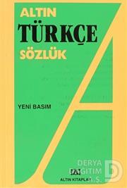 ALTIN / TÜRKÇE SÖZLÜK / LİSE