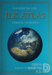 KANAAT / İLK ATLAS - İLKÖĞRETİMLER İÇİN