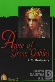 KAPADOKYA / STAGE 2  ANNE OF GREEN GABLES