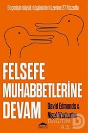 MAYA / FELSEFE MUHABBETLERİNE DEVAM