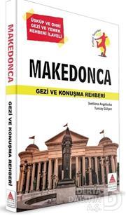DELTA / MAKEDONCA GEZİ VE KONUŞMA REHBERİ