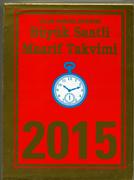 SAATLİ MAARİF TAKVİM BÜYÜK BOY - 2015