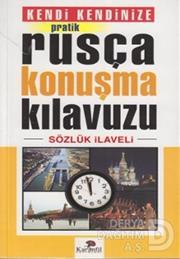KARANFİL / PRATIK RUSCA KONUSMA KILAVUZU