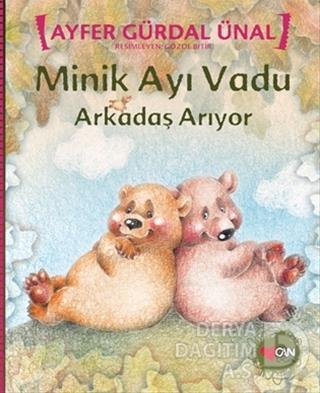 CAN / MİNİK AYI VADU ARKADAŞ ARIYOR