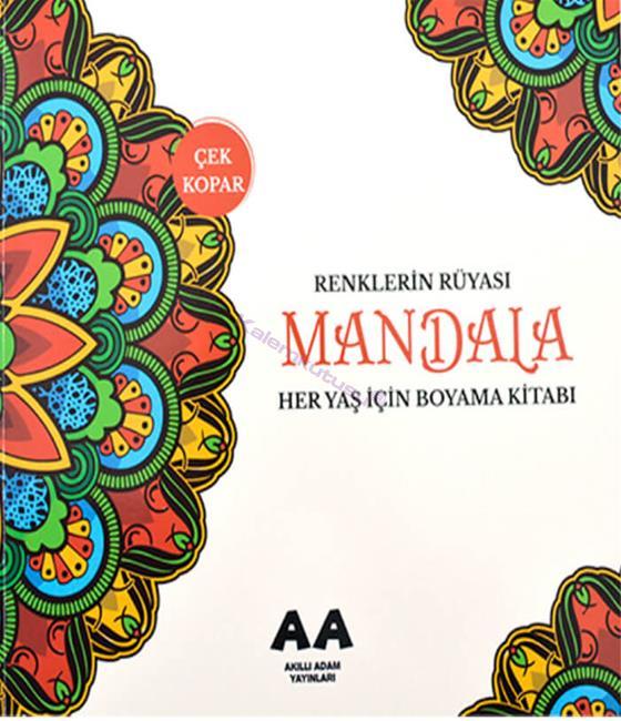 Mandala Renklerin Rüyası Her Yaş İçin Boyama Kitabı / Akıllı Adam Yayınları